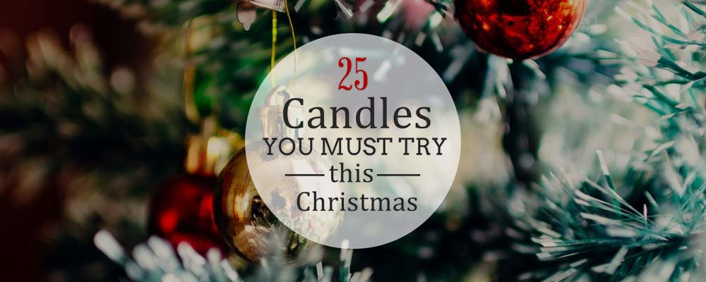 25 Best Christmas Candles 2017